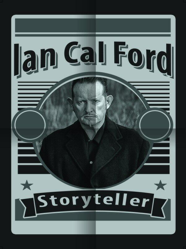Ian Cal Ford - Storyteller