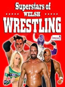 Superstars Of Welsh Wrestling