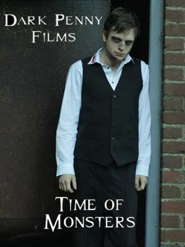 Dark Penny Films - Time Of Monsters